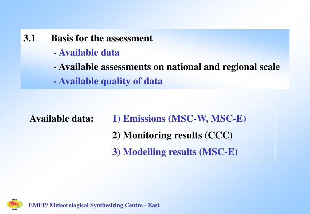 3.1Basis for the assessment
