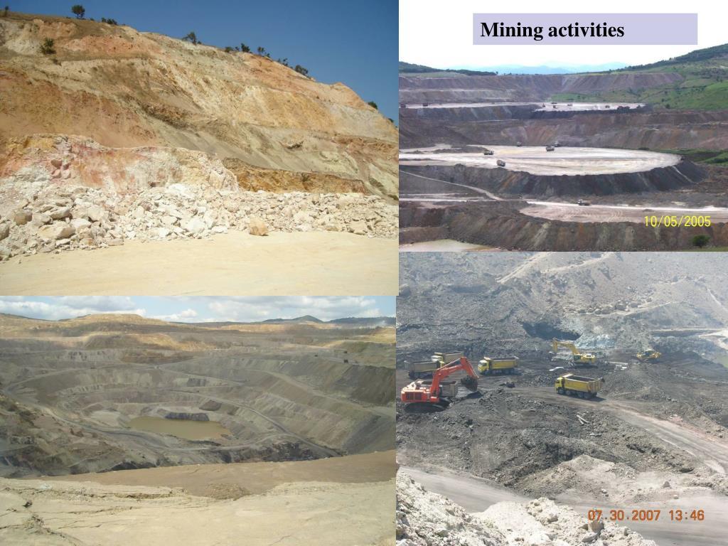 Mining activities