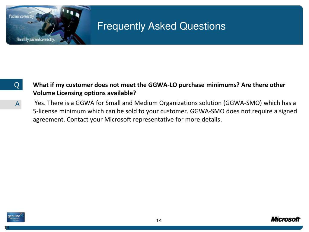 What if my customer does not meet the GGWA-LO purchase minimums? Are there other Volume Licensing options available?