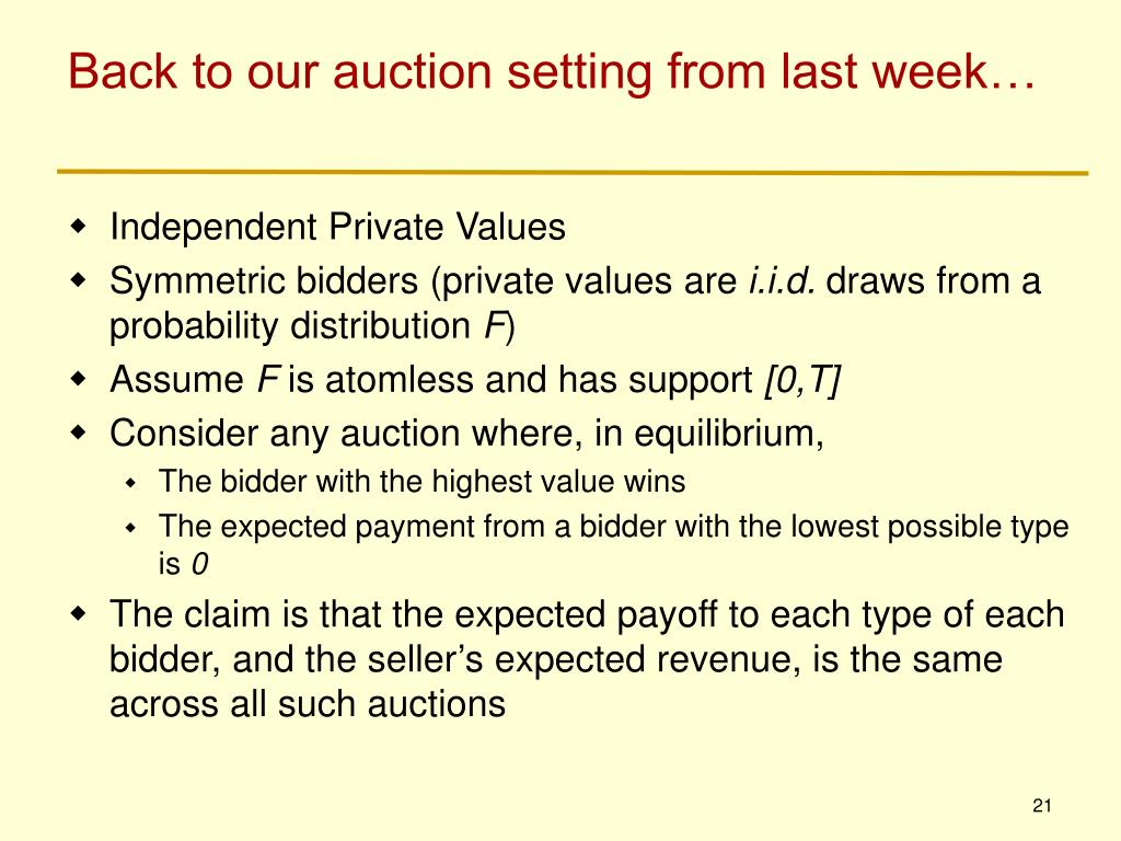 Back to our auction setting from last week…