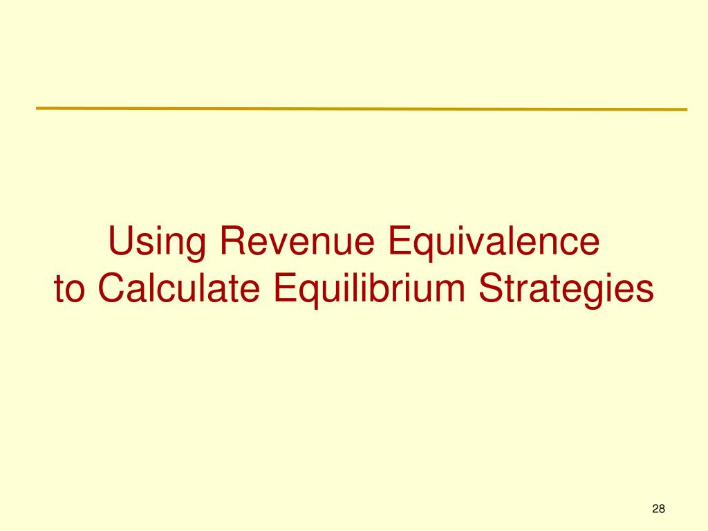 Using Revenue Equivalence
