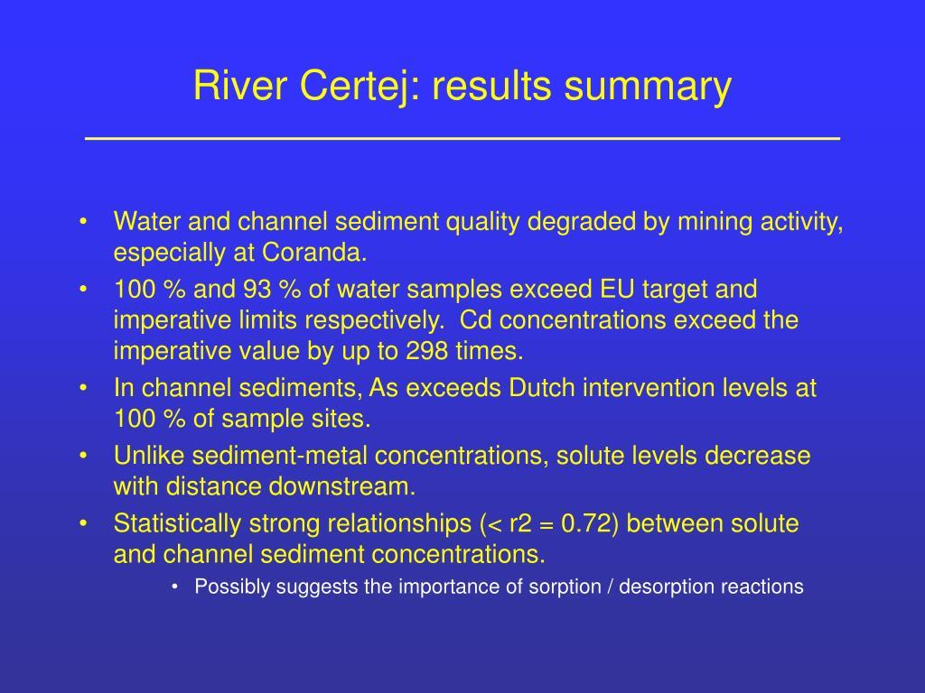 River Certej: results summary