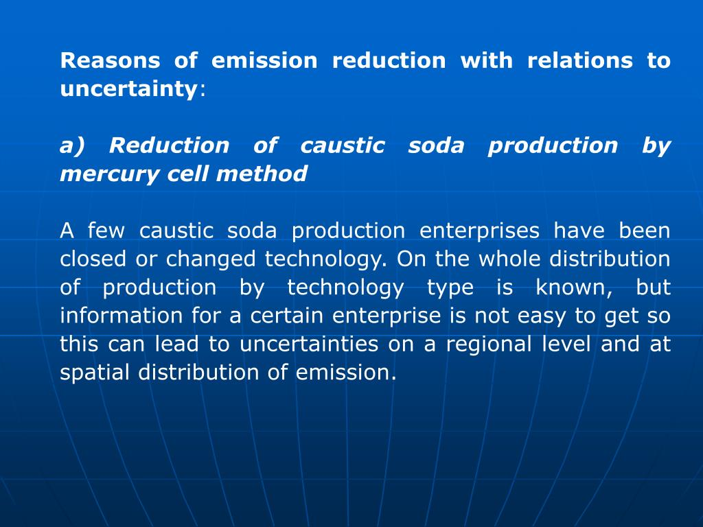 Reasons of emission reduction with relations to uncertainty