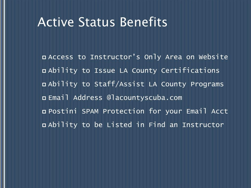 Active Status Benefits