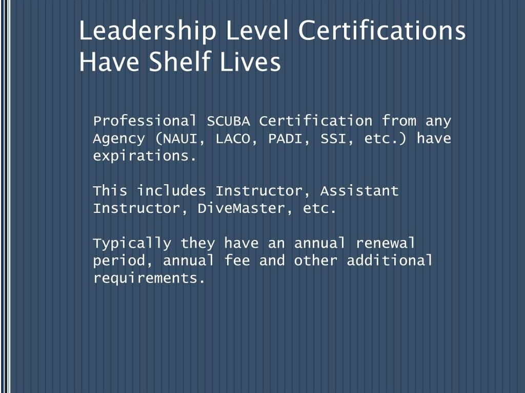 Leadership Level Certifications Have Shelf Lives