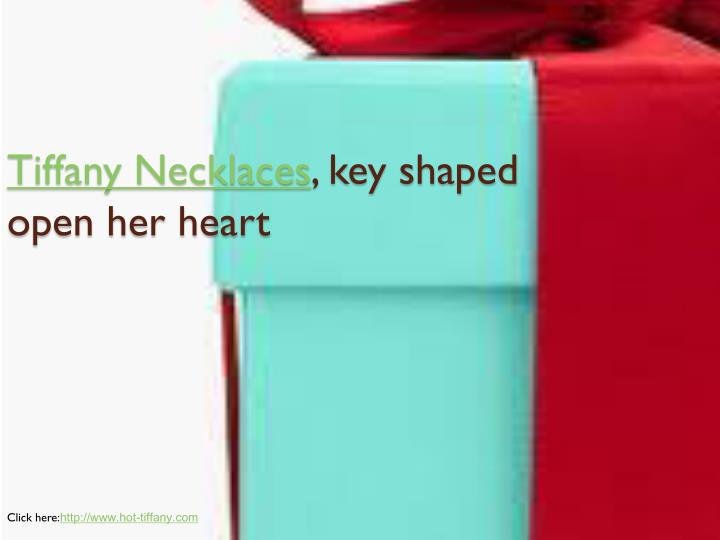 Tiffany necklaces key shaped open her heart