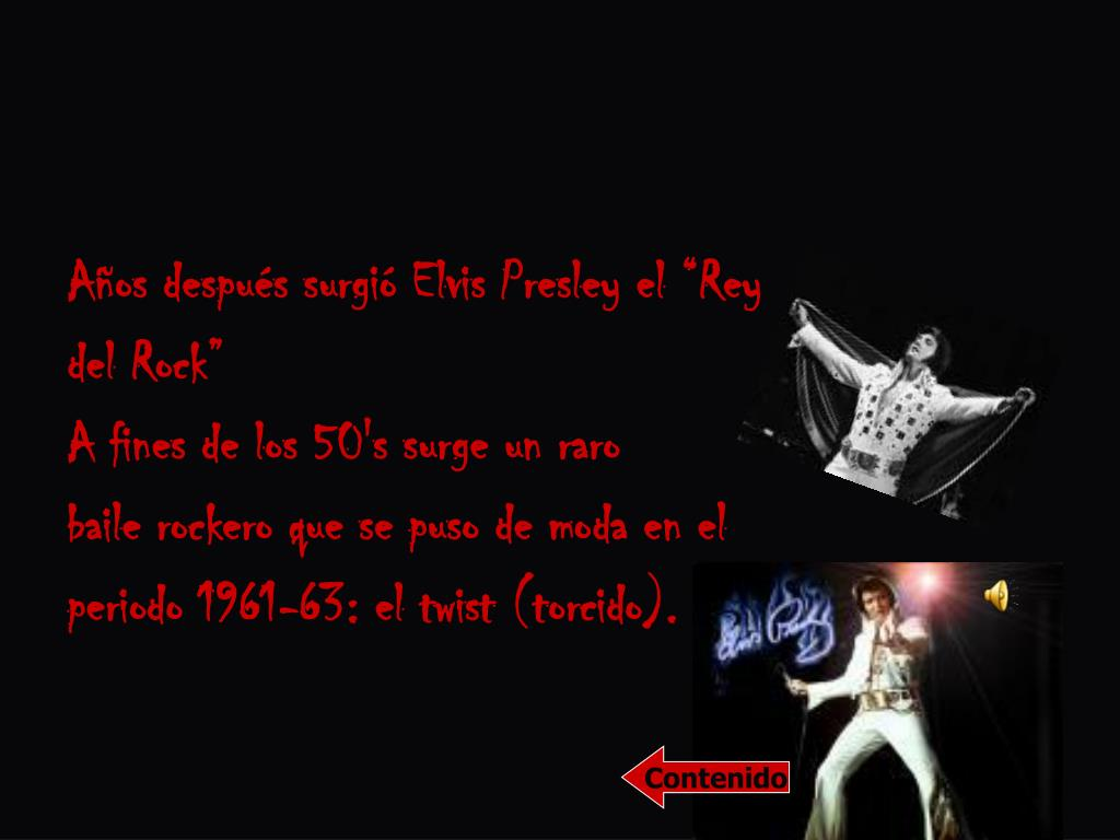 """Años después surgió Elvis Presley el """"Rey"""