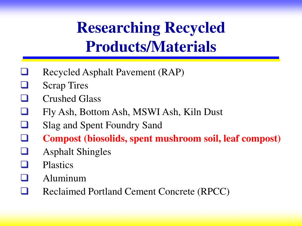 Researching Recycled Products/Materials