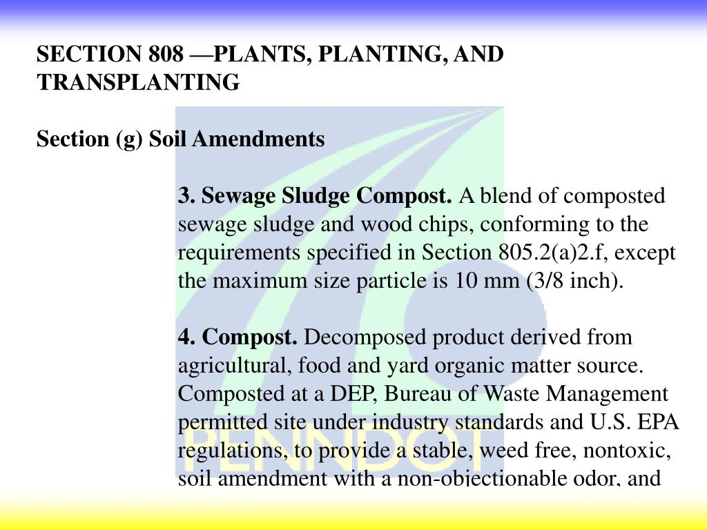 SECTION 808 —PLANTS, PLANTING, AND TRANSPLANTING