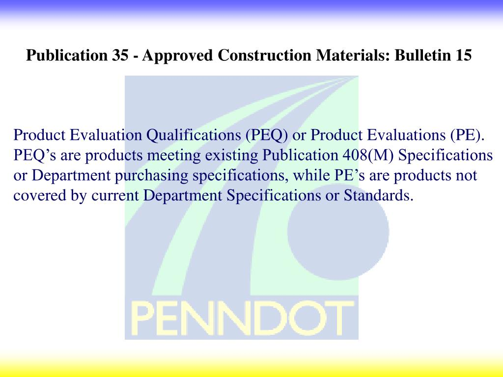 Publication 35 - Approved Construction Materials: Bulletin 15