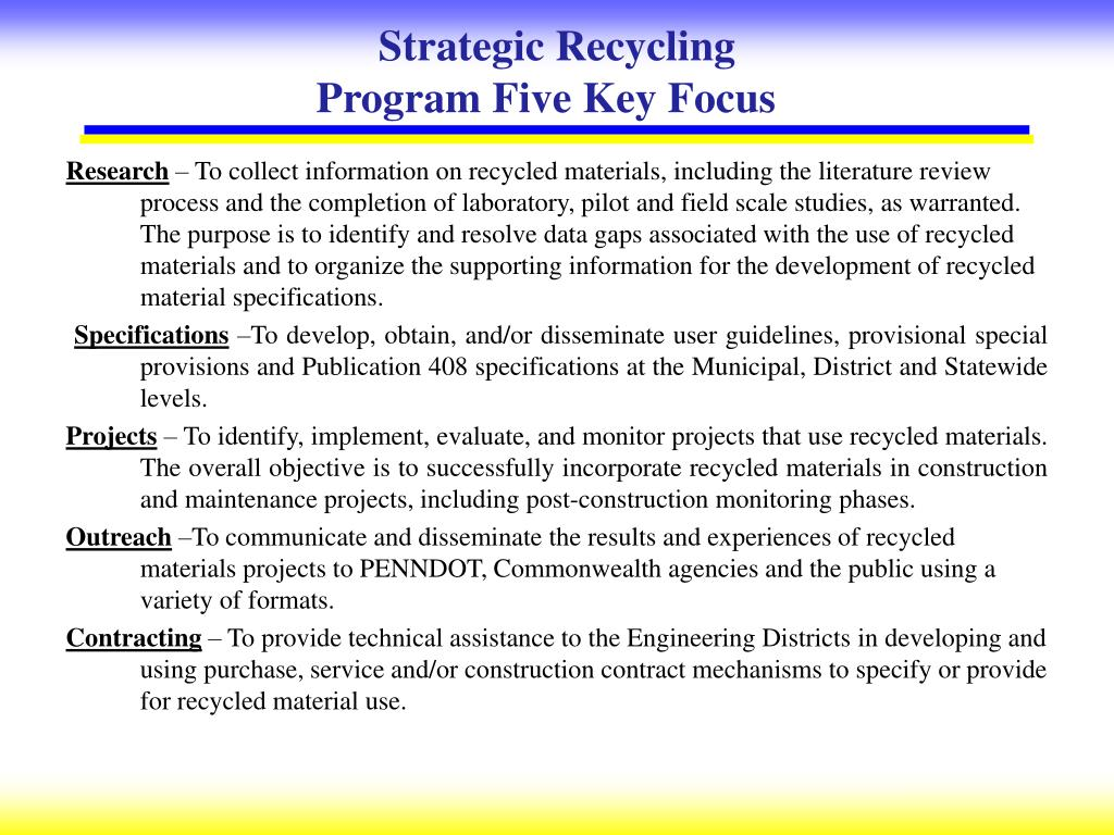 Strategic Recycling