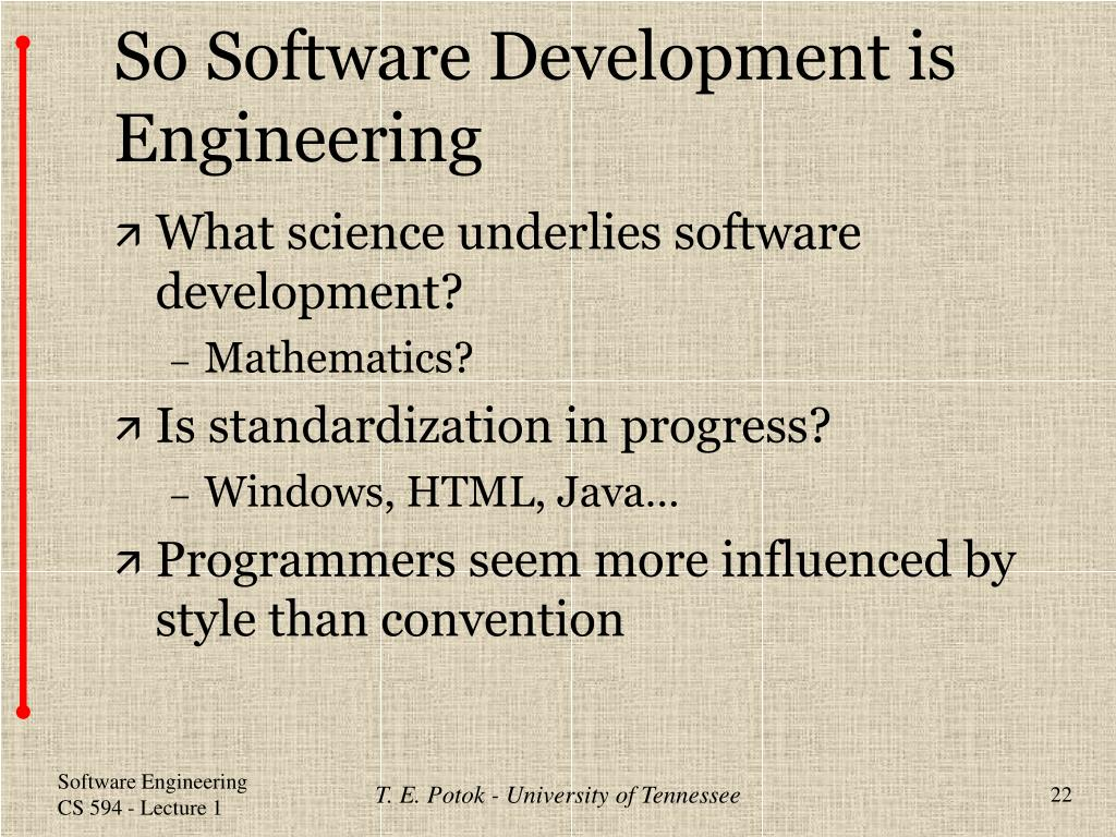 So Software Development is Engineering