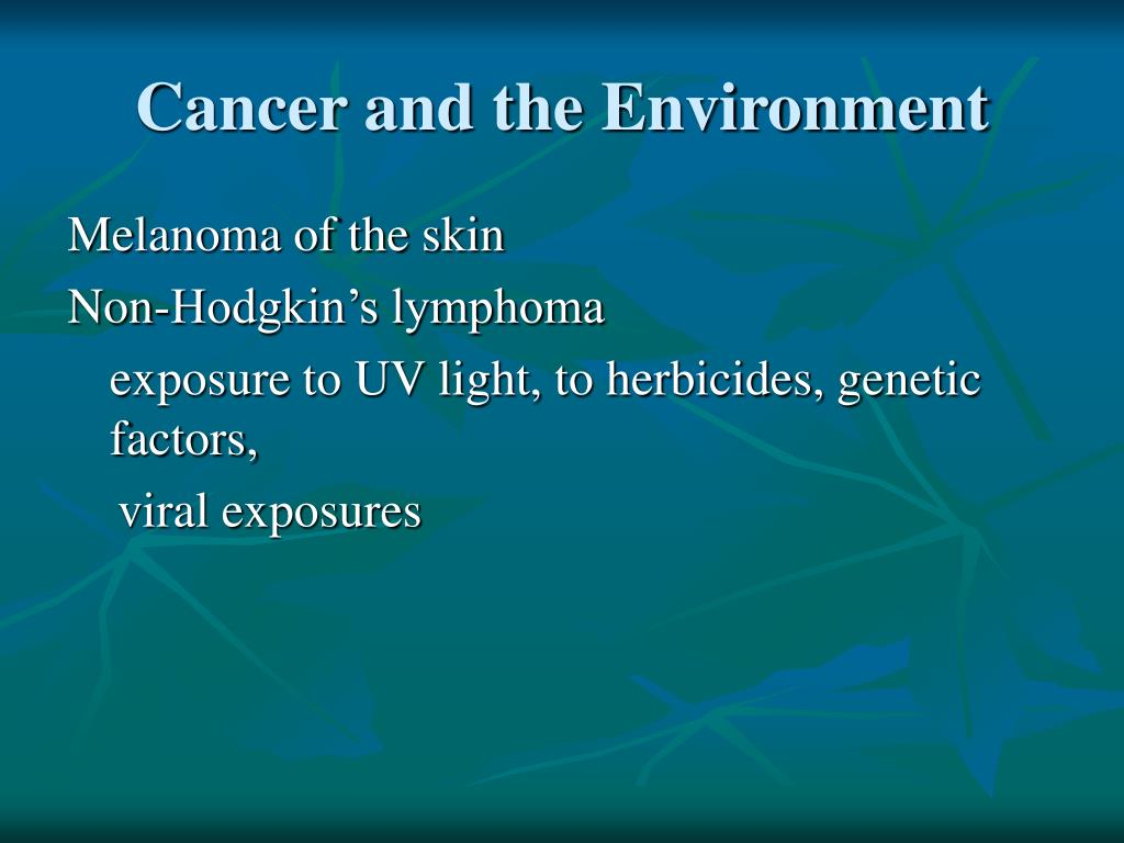 Cancer and the Environment