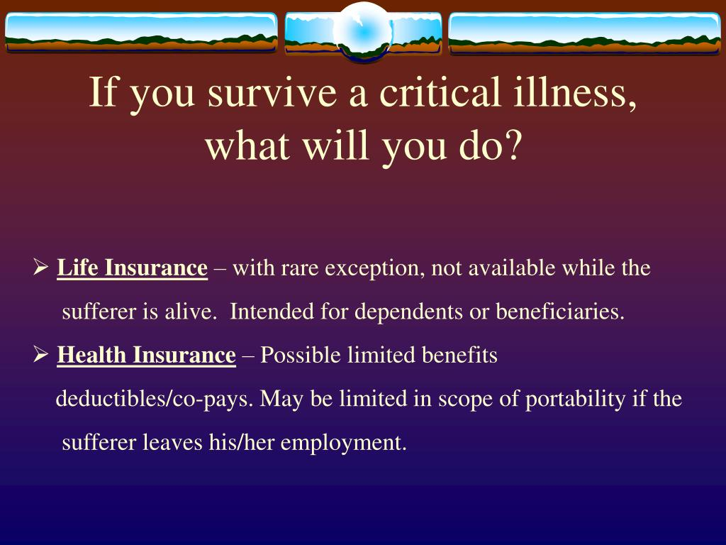 If you survive a critical illness,