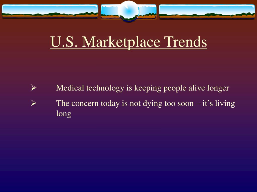 U.S. Marketplace Trends