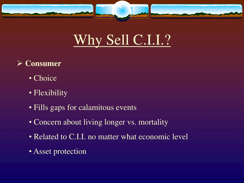 Why Sell C.I.I.?