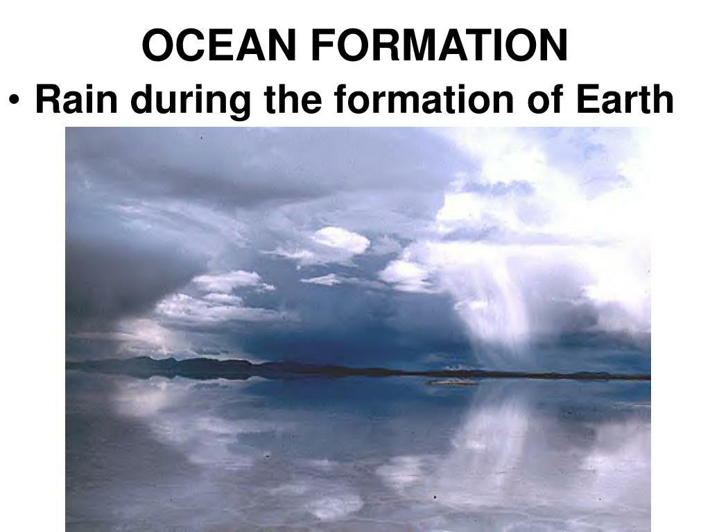 OCEAN FORMATION