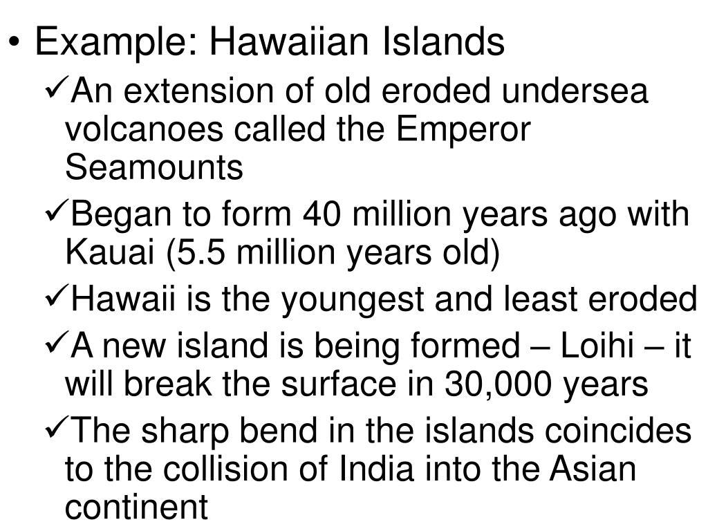 Example: Hawaiian Islands
