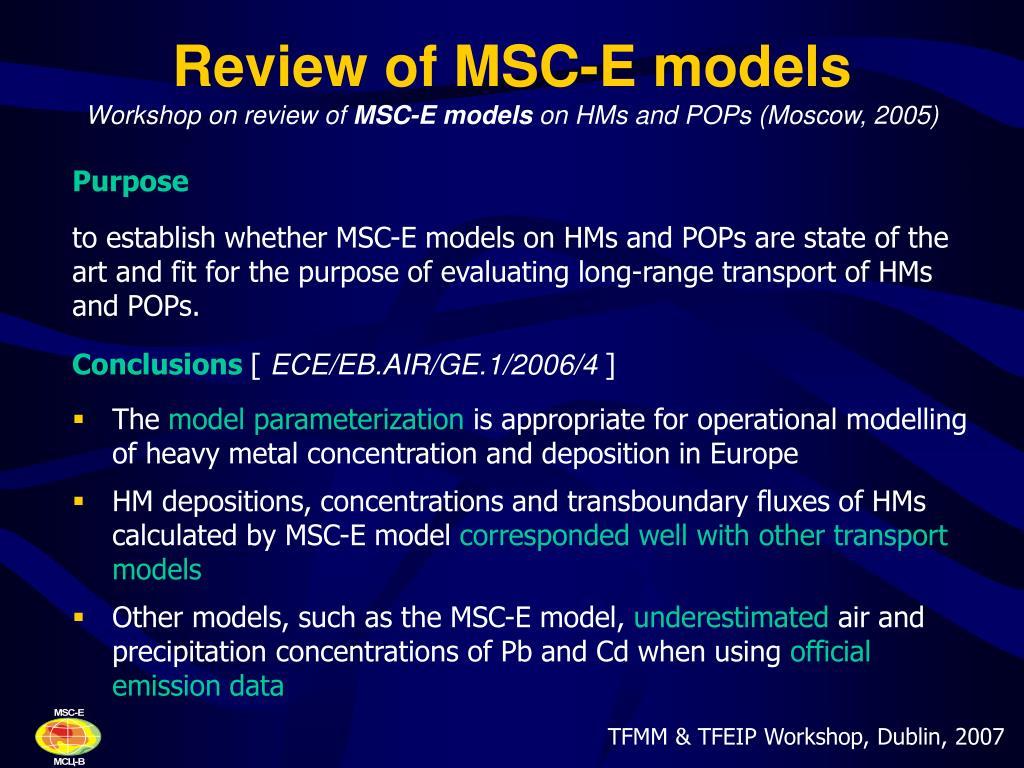Review of MSC-E models