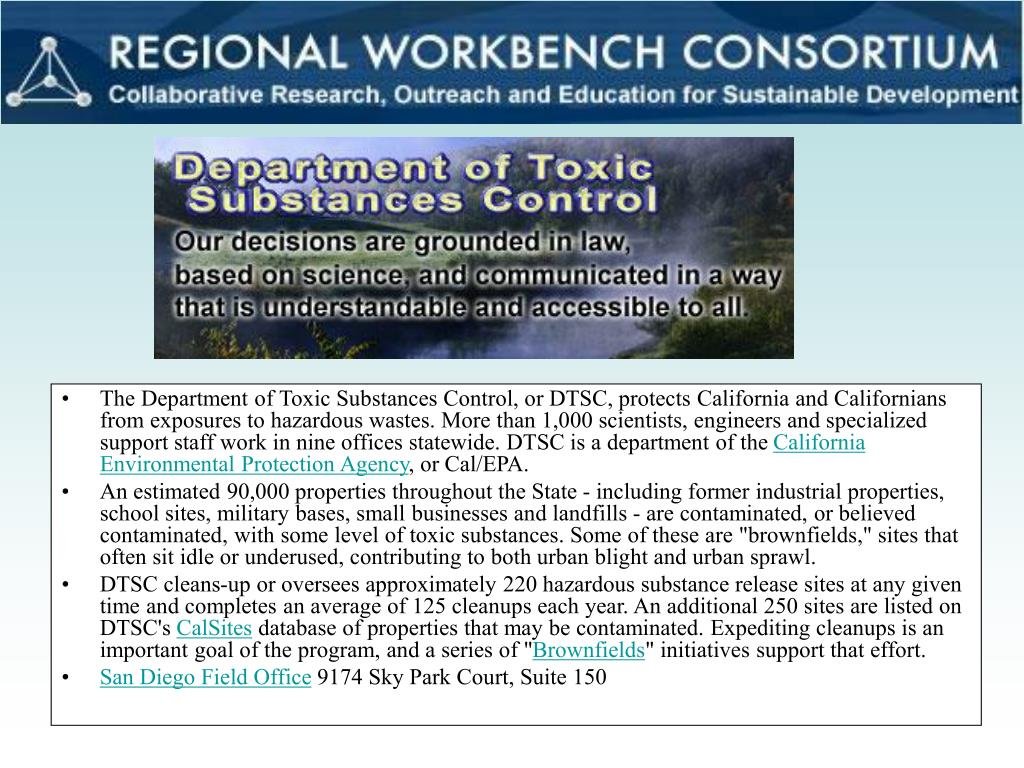 The Department of Toxic Substances Control, or DTSC, protects California and Californians from exposures to hazardous wastes. More than 1,000 scientists, engineers and specialized support staff work in nine offices statewide. DTSC is a department of the