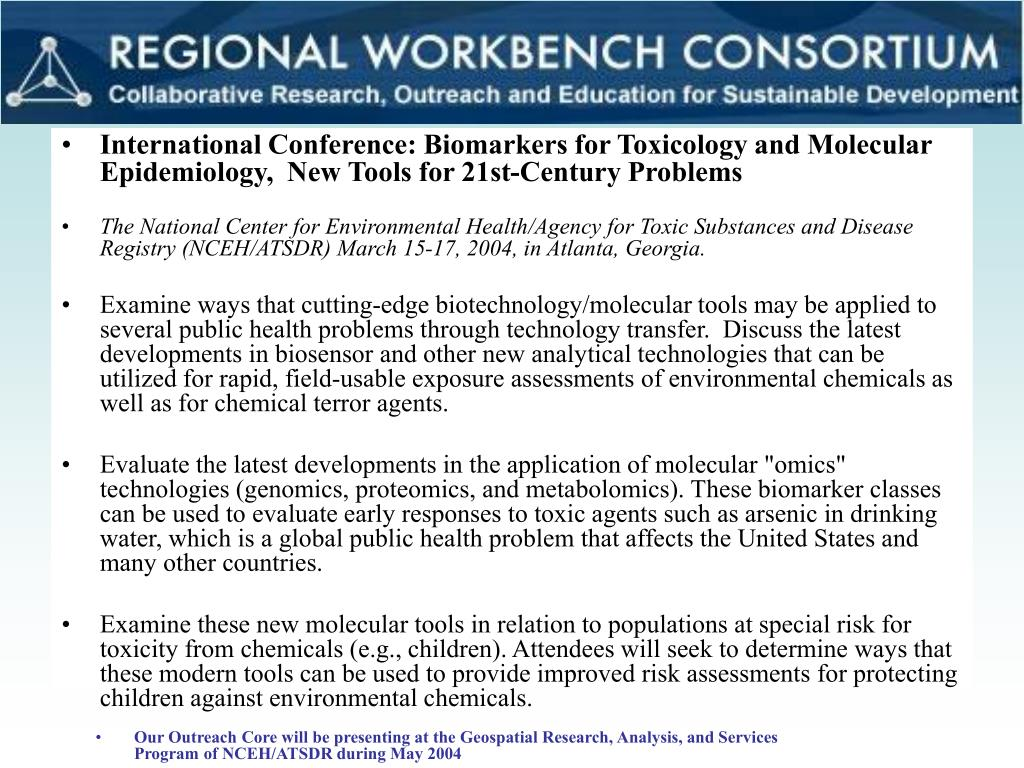 International Conference: Biomarkers for Toxicology and Molecular Epidemiology,  New Tools for 21st-Century Problems