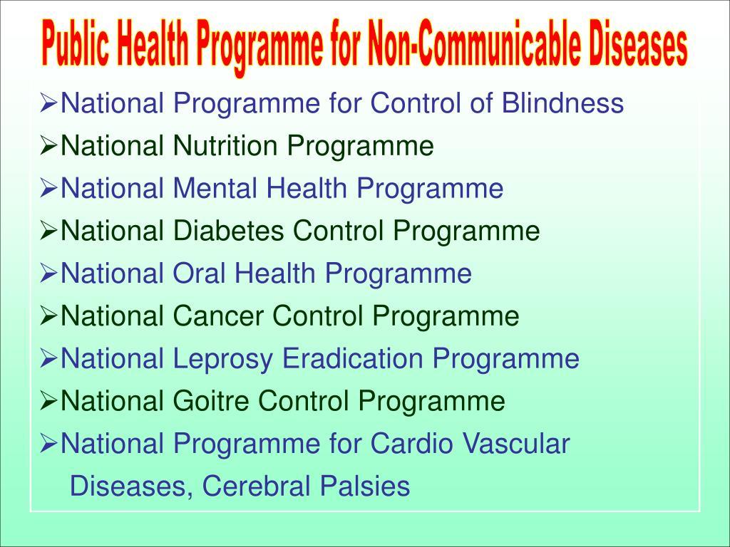Public Health Programme for Non-Communicable Diseases