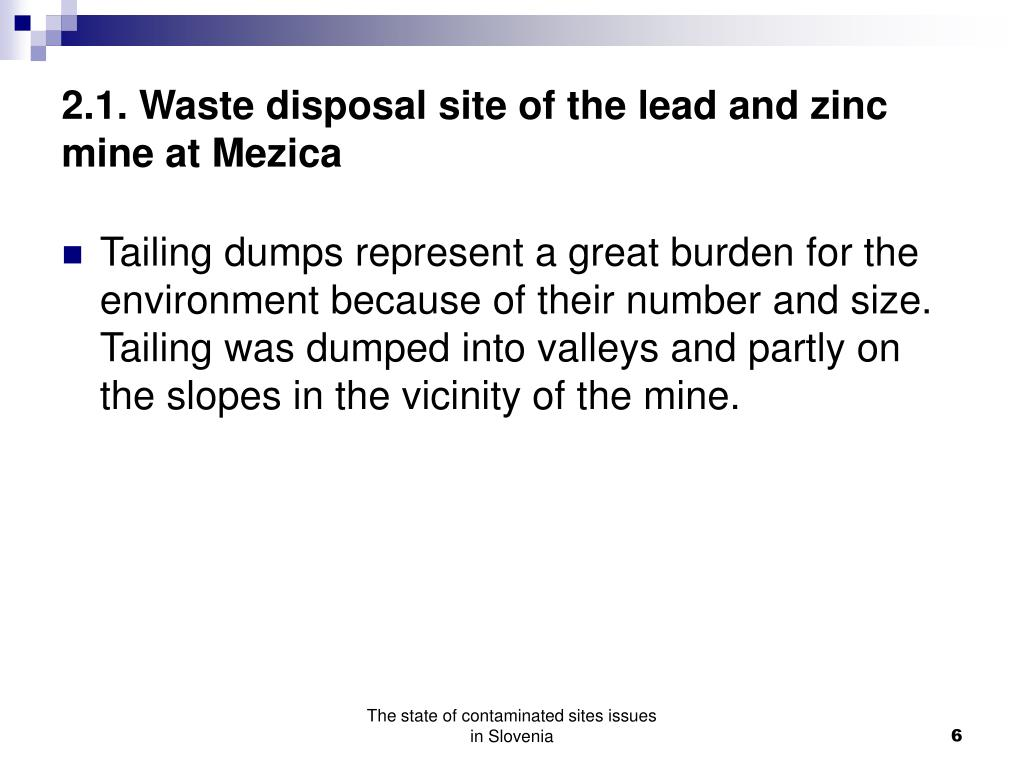 2.1. Waste disposal site of the lead and zinc mine at Mezica