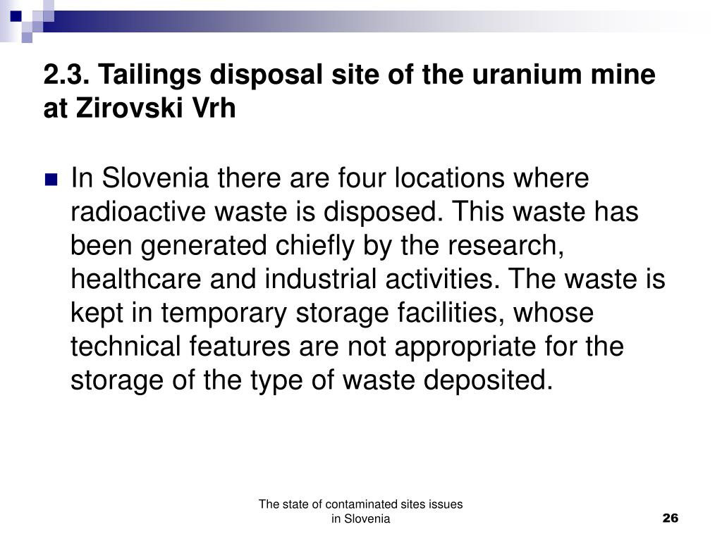 2.3. Tailings disposal site of the uranium mine at Zirovski Vrh