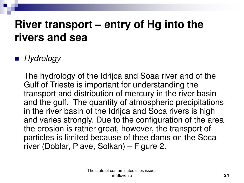 River transport – entry of Hg into the rivers and sea
