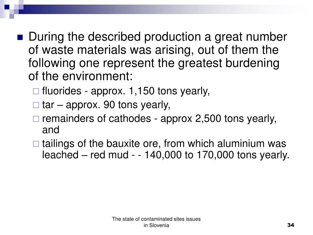 During the described production a great number of waste materials was arising, out of them the following one represent the greatest burdening of the environment: