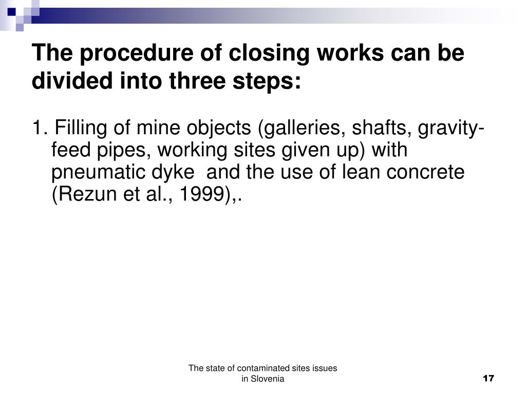 The procedure of closing works can be divided into three steps: