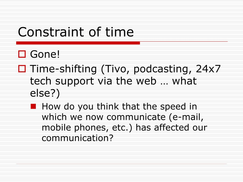 Constraint of time