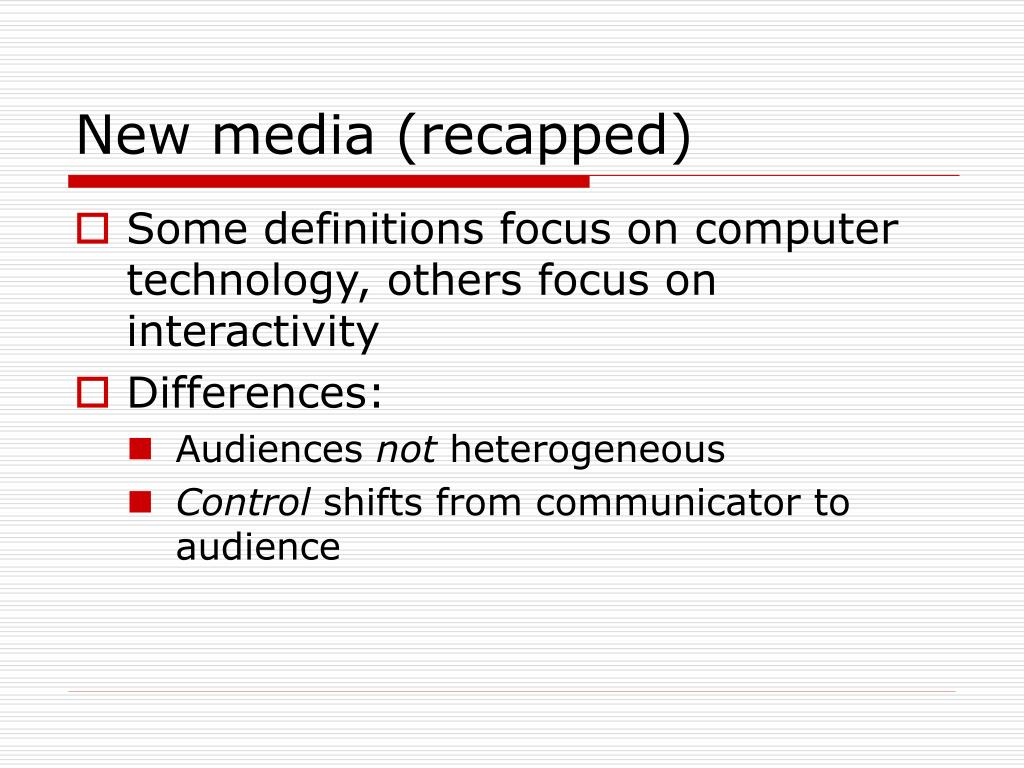 New media (recapped)