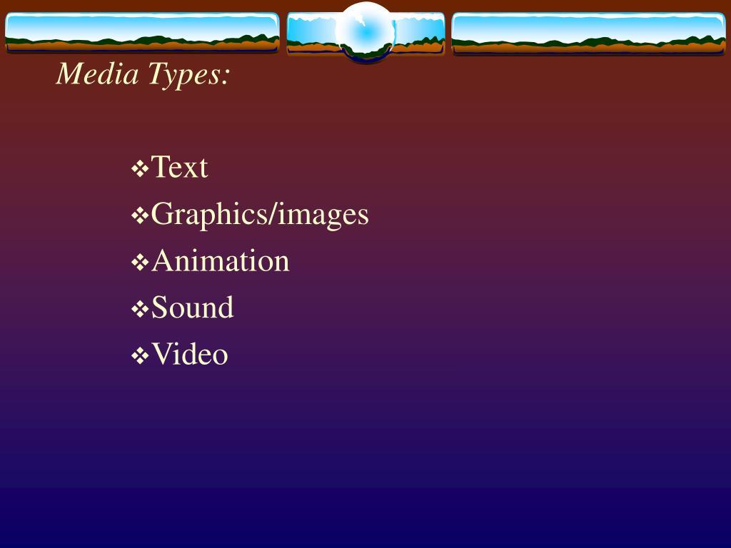 Media Types: