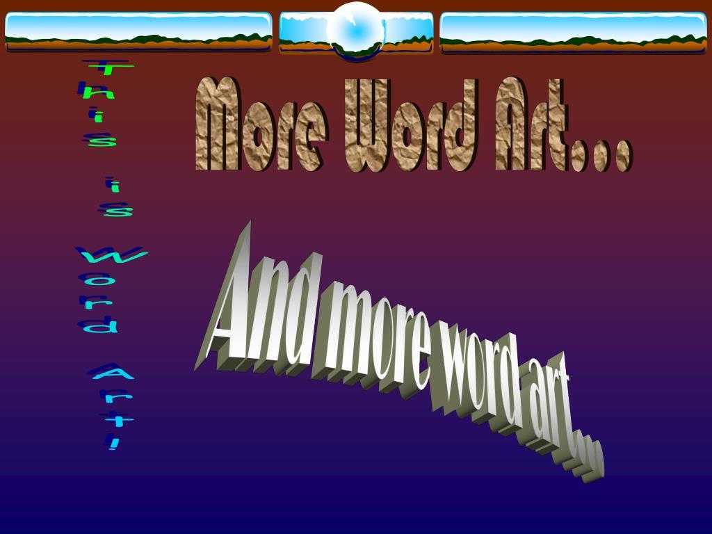 More Word Art...