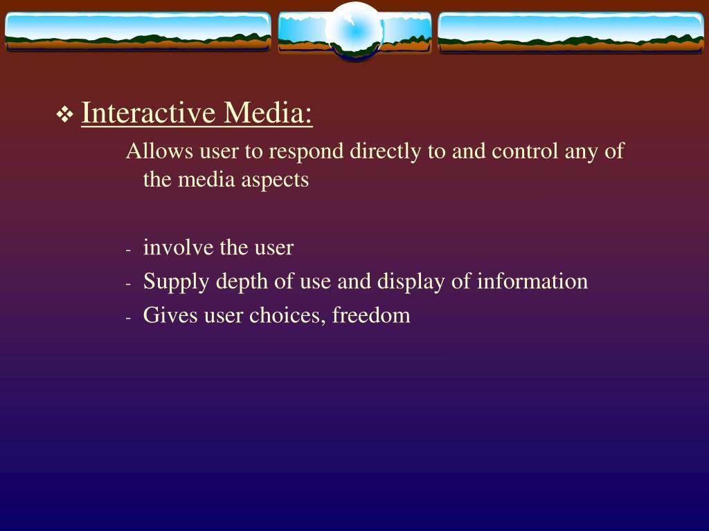 Interactive Media: