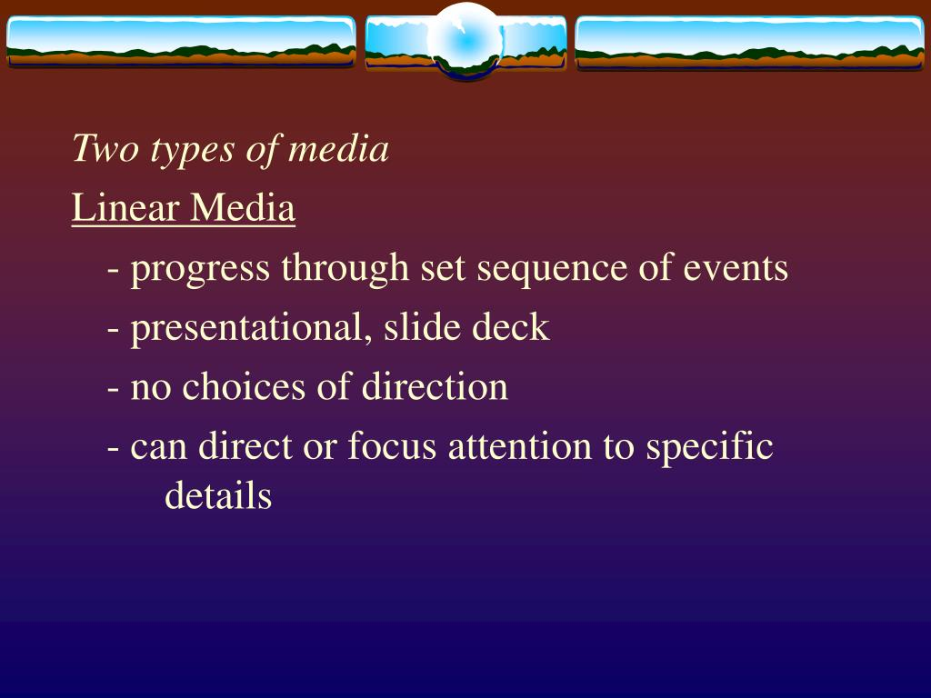 Two types of media