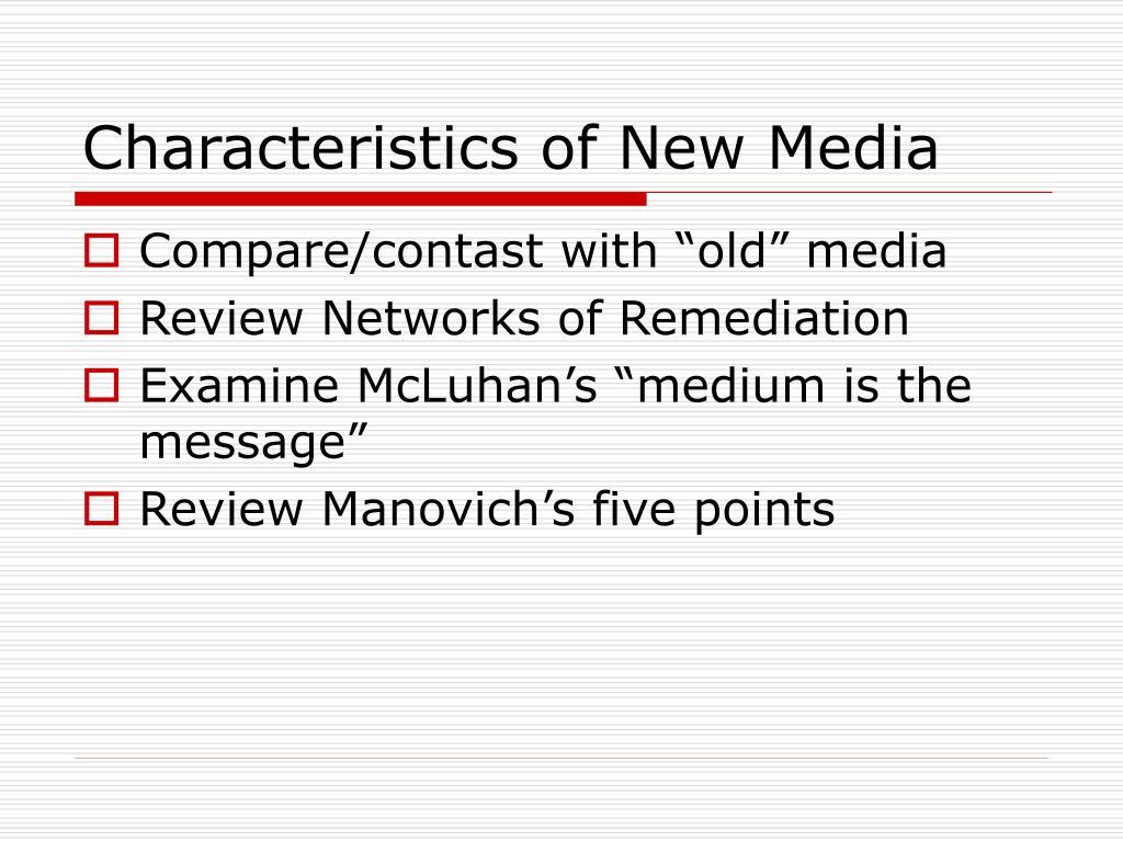 Characteristics of New Media
