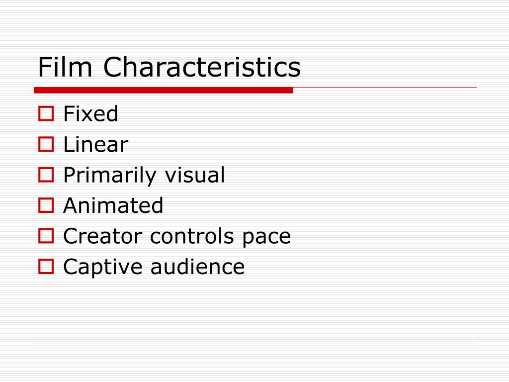 Film Characteristics