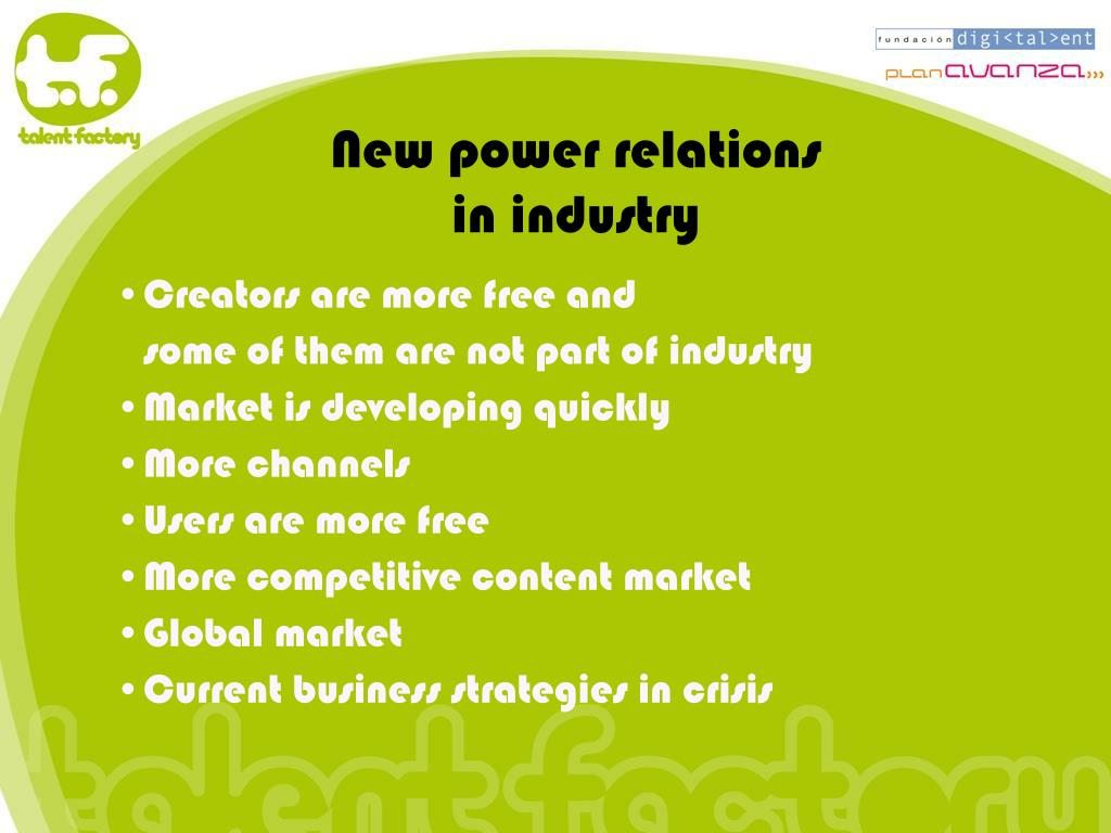 New power relations