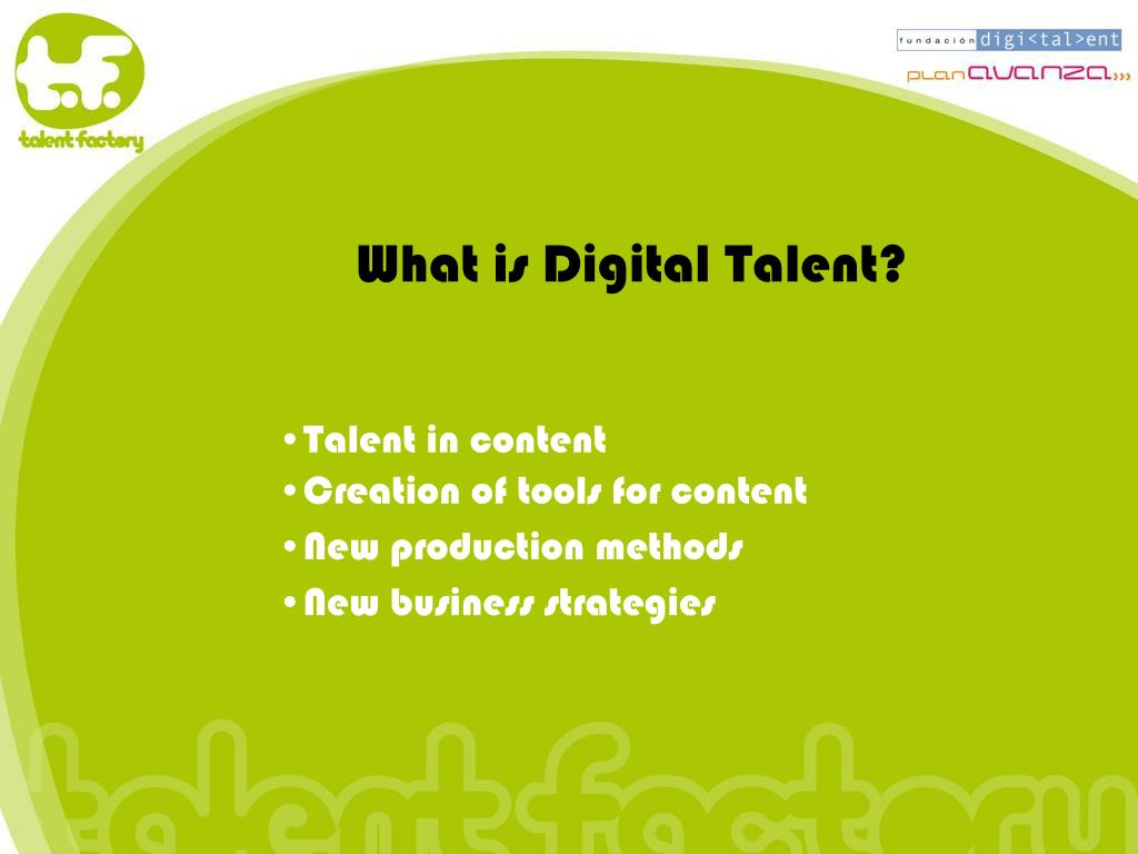 What is Digital Talent?