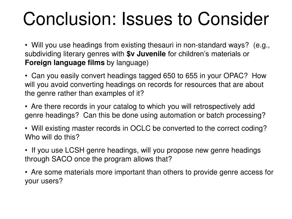 Conclusion: Issues to Consider