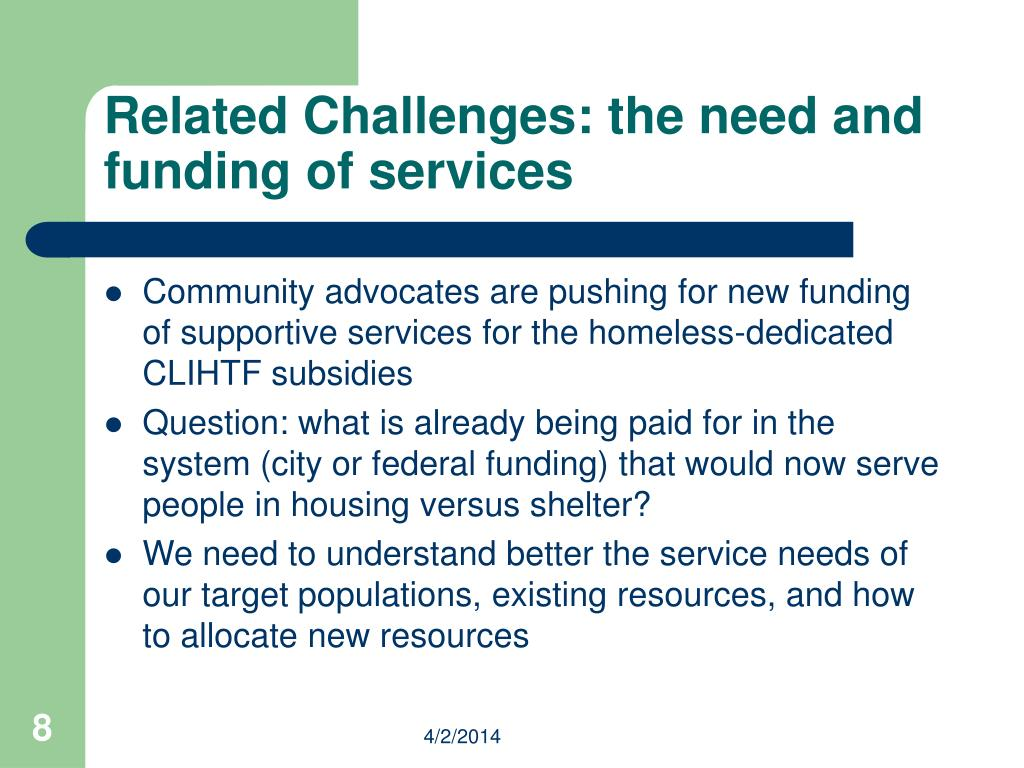 Related Challenges: the need and funding of services