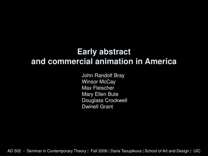 Early abstract and commercial animation in america