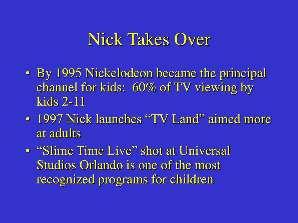 Nick Takes Over