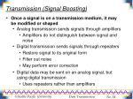 transmission signal boosting