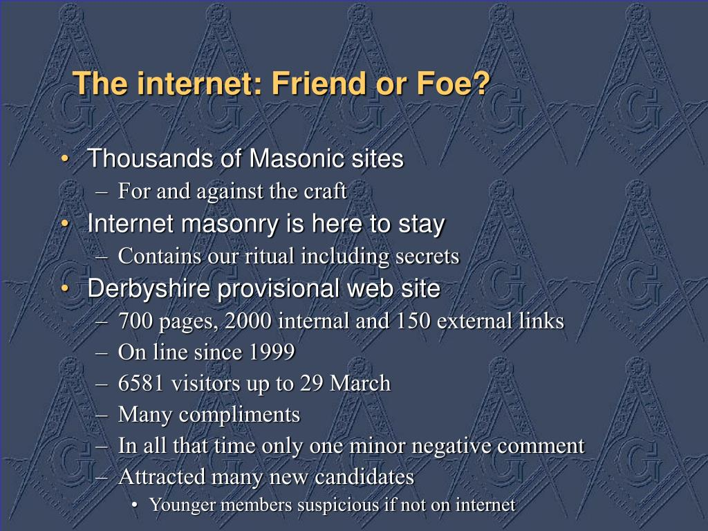 The internet: Friend or Foe?