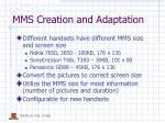 mms creation and adaptation