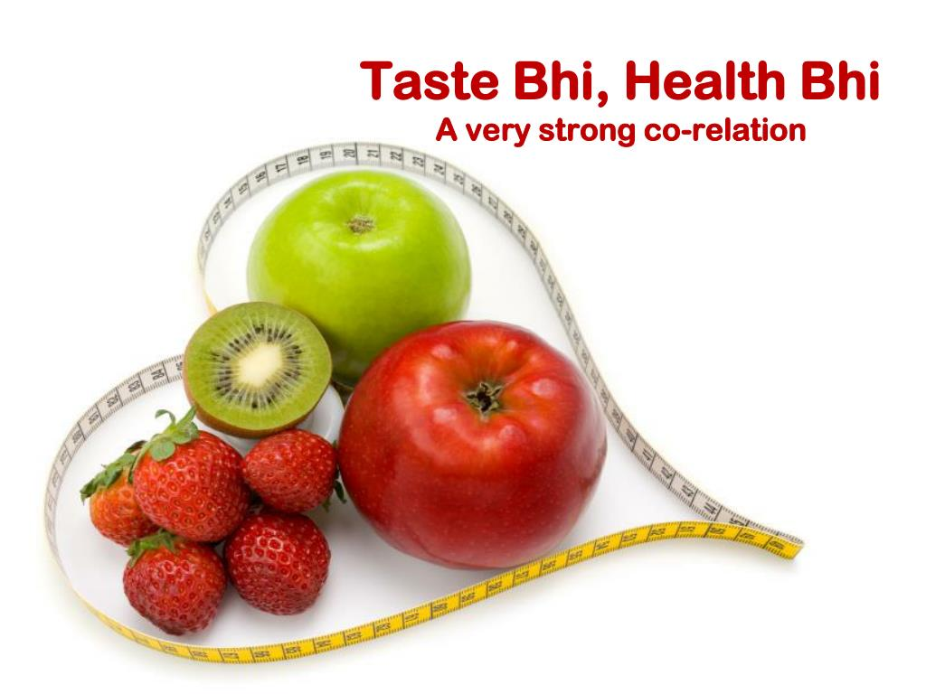 Taste Bhi, Health Bhi