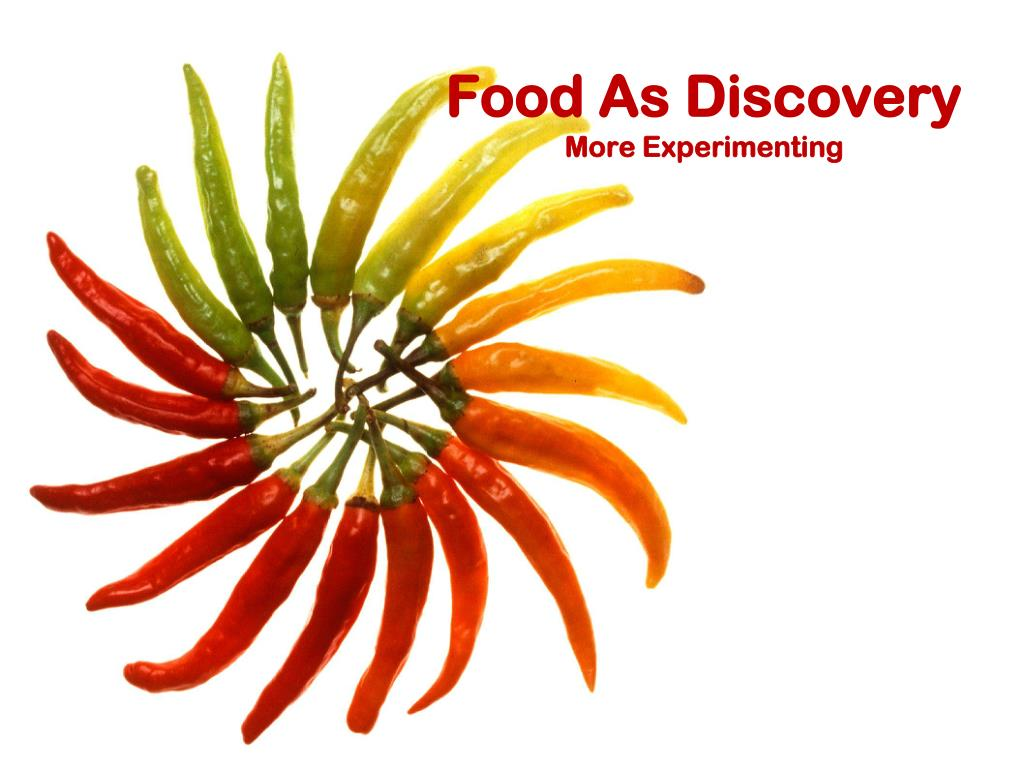 Food As Discovery